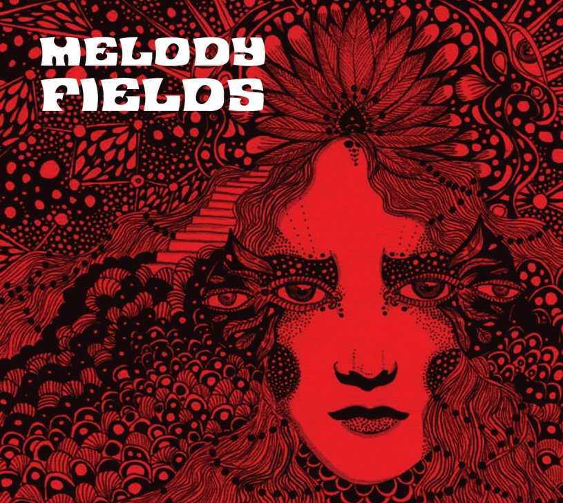 Album Review Melody Fields By Melody Fields Psych Insight Music