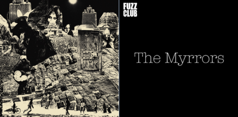 Album Review: Fuzz Club Session & Borderlands by The Myrrors