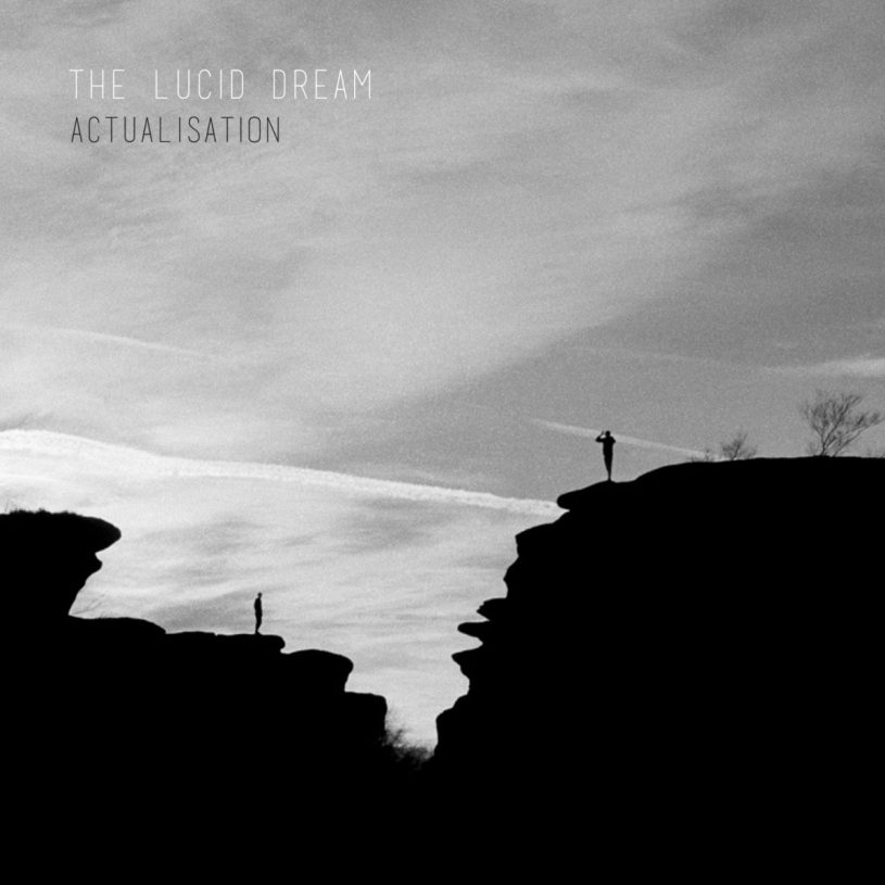 Album Review Actualisation By The Lucid Dream Psych Insight Music